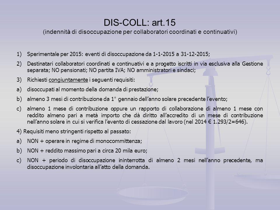 DIS-COLL: art.15 (indennità di disoccupazione per collaboratori coordinati e continuativi)