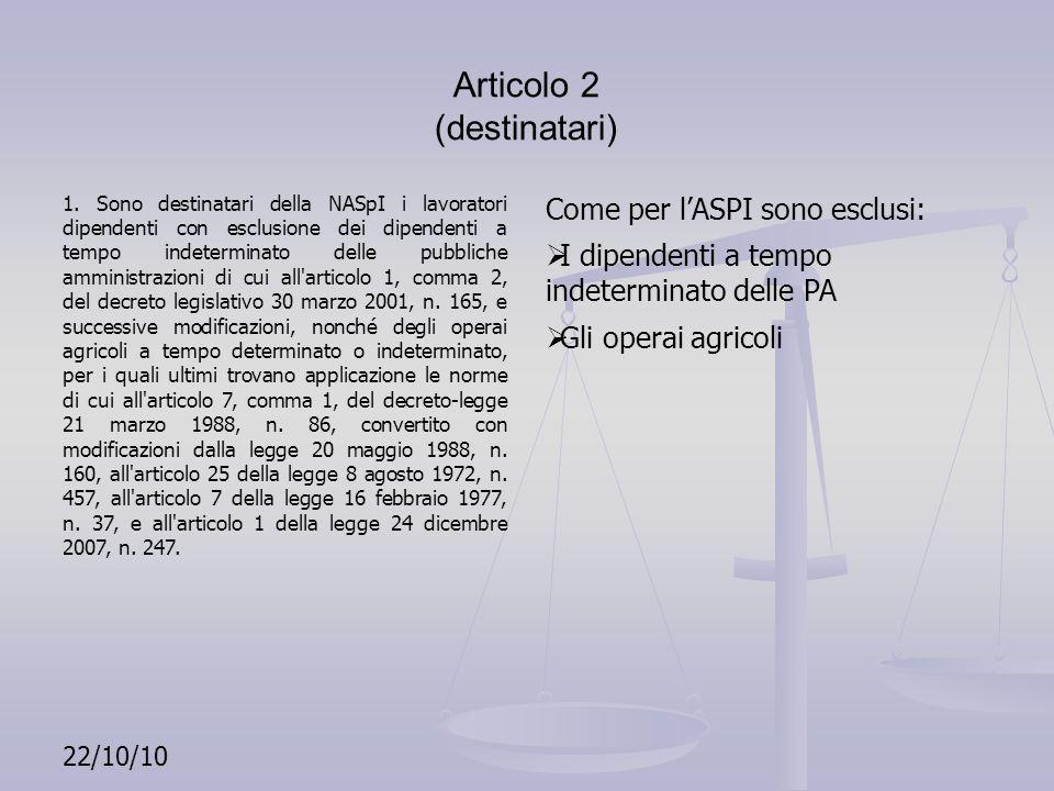 Articolo 2 (destinatari)