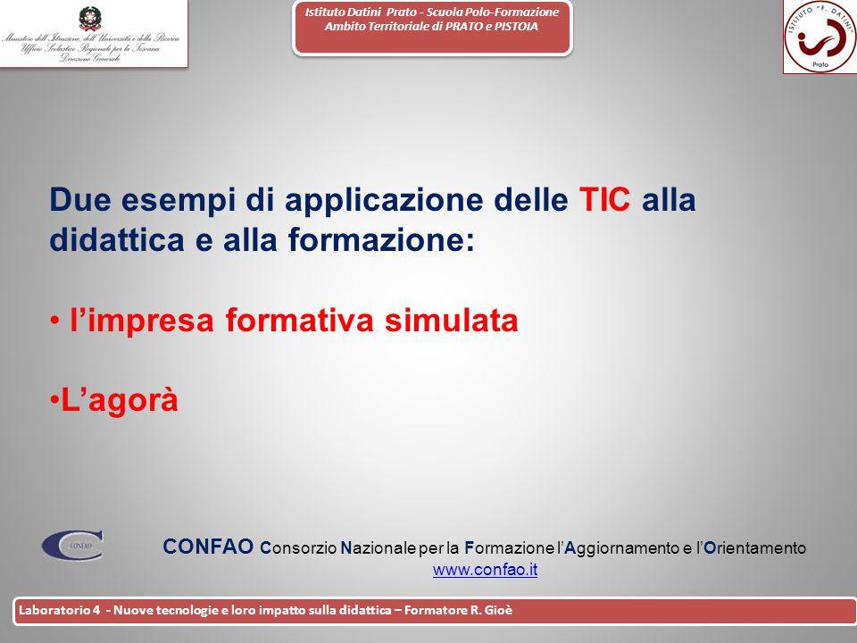 Due esempi di applicazione delle TIC alla didattica e alla formazione: