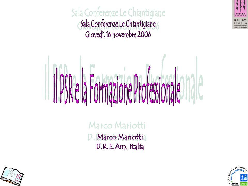 Sala Conferenze Le Chiantigiane Il PSR e la Formazione Professionale