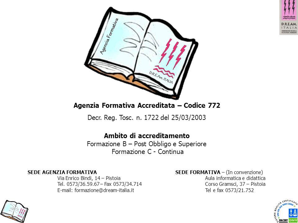 Agenzia Formativa Accreditata – Codice 772 Ambito di accreditamento