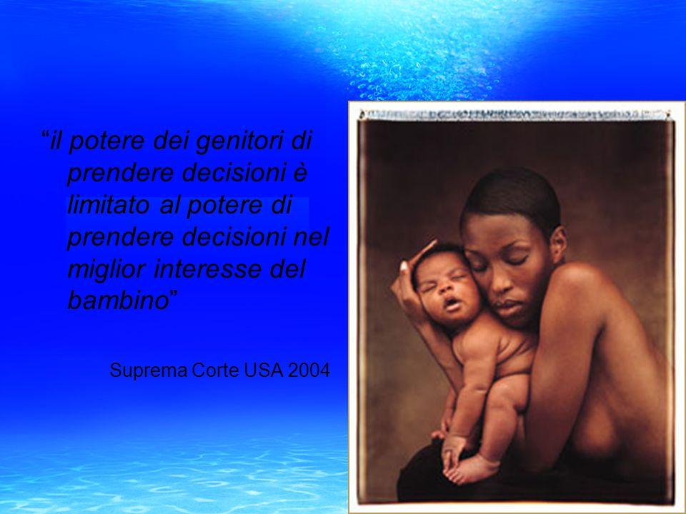 il potere dei genitori di prendere decisioni è limitato al potere di prendere decisioni nel miglior interesse del bambino