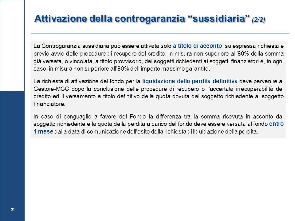 Attivazione della controgaranzia sussidiaria (2/2)