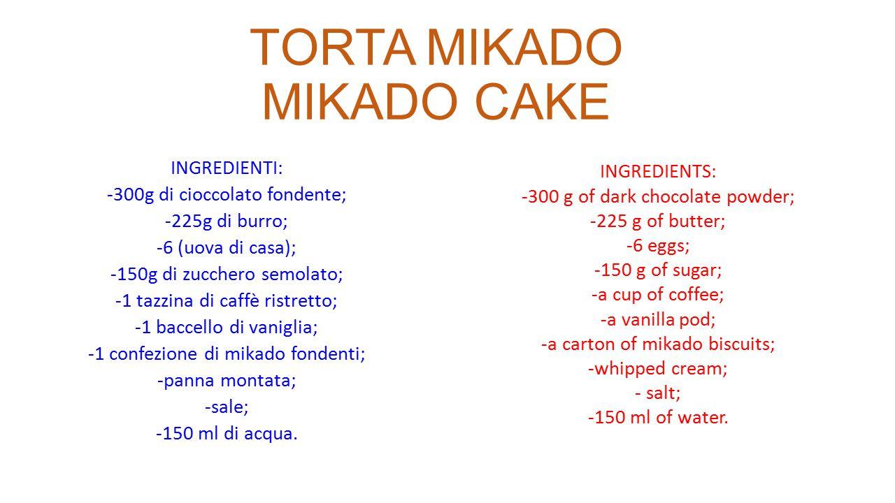 TORTA MIKADO MIKADO CAKE