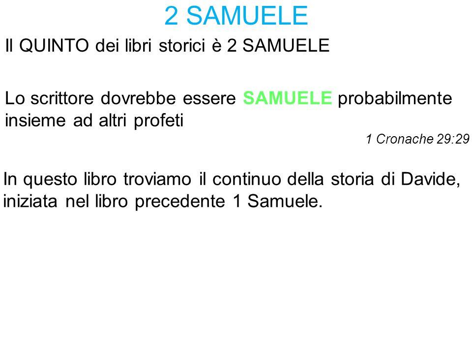 2 SAMUELE Il QUINTO dei libri storici è 2 SAMUELE