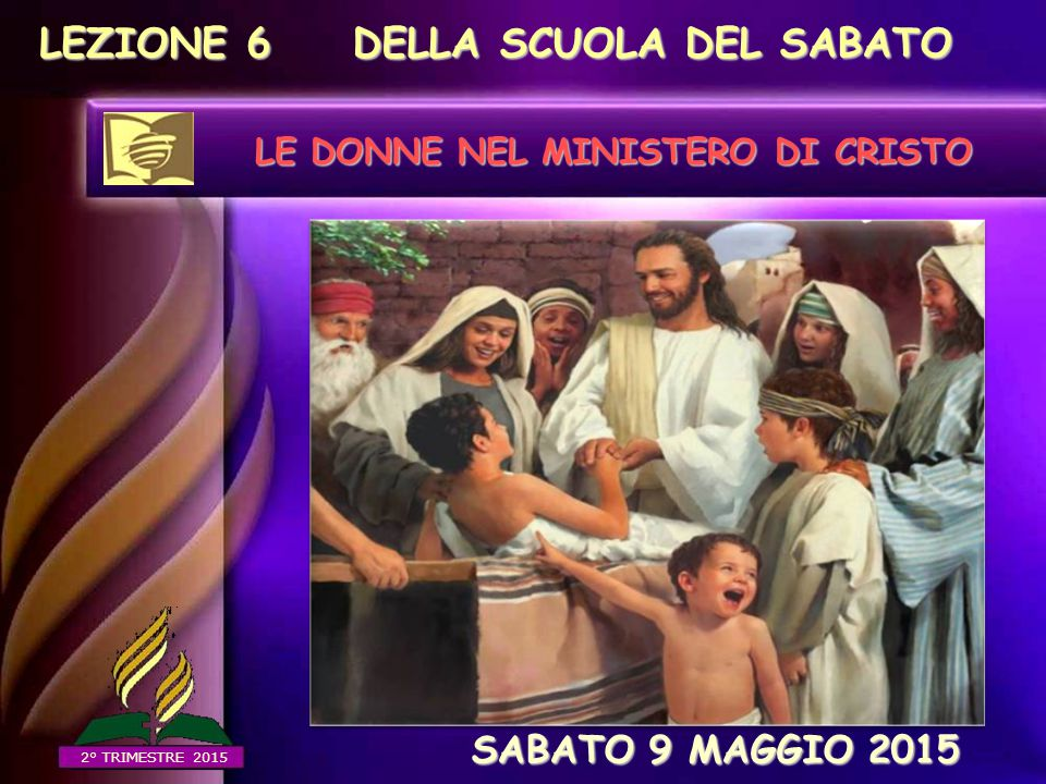 LE DONNE NEL MINISTERO DI CRISTO