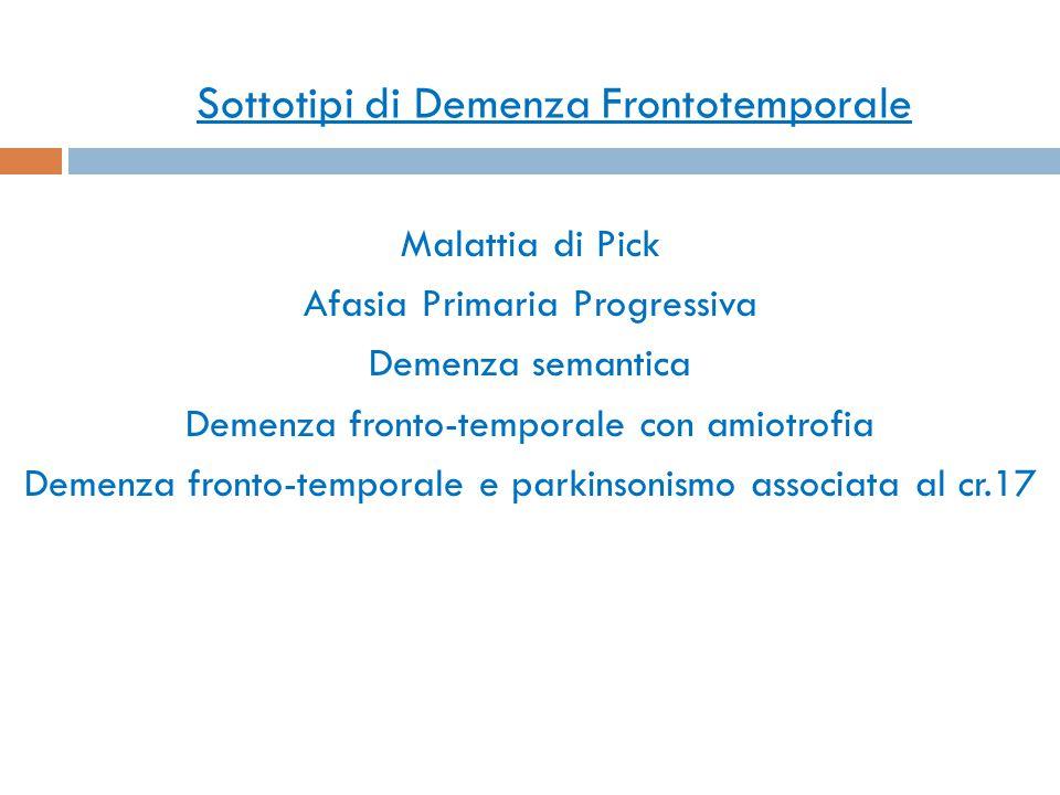 Sottotipi di Demenza Frontotemporale
