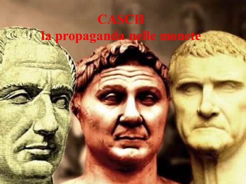 CASCH la propaganda nelle monete