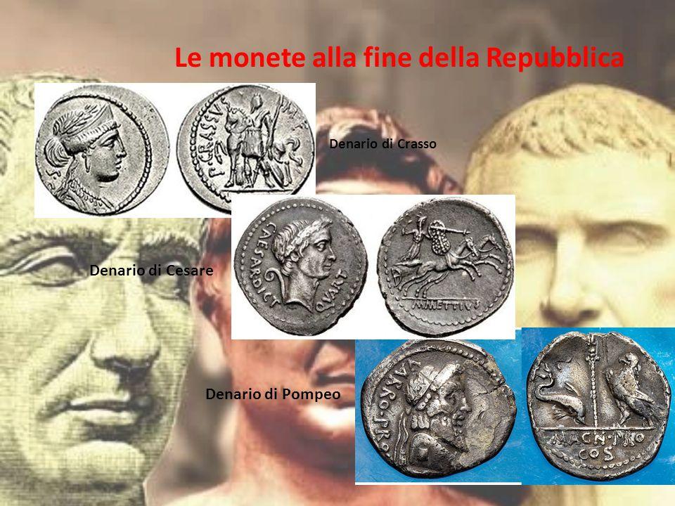 Le monete alla fine della Repubblica