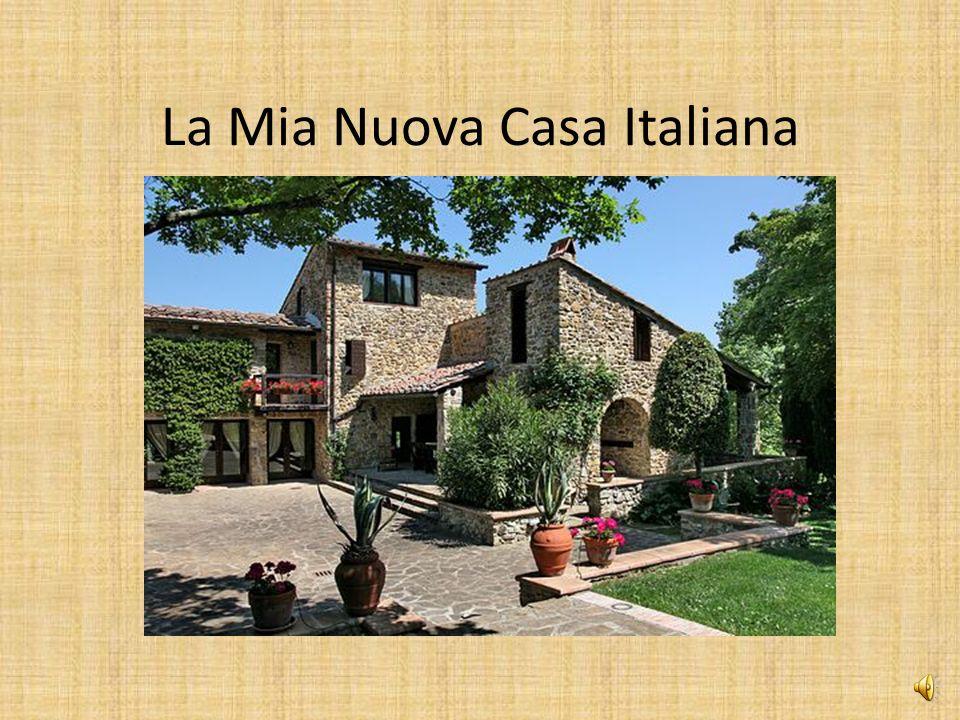 La Mia Nuova Casa Italiana