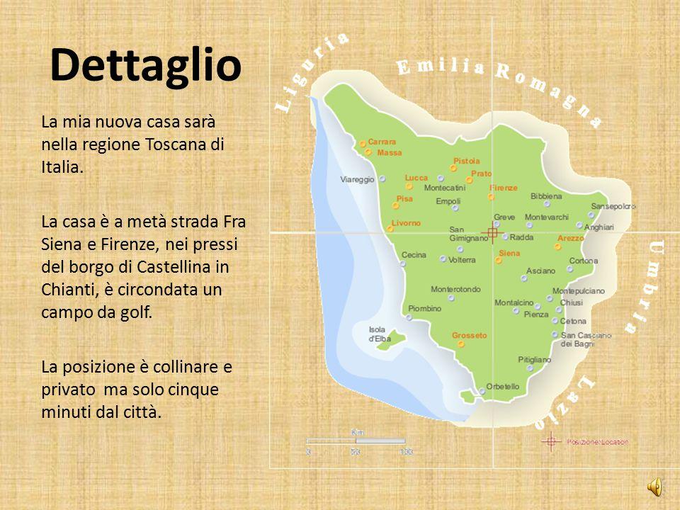 Dettaglio La mia nuova casa sarà nella regione Toscana di Italia.