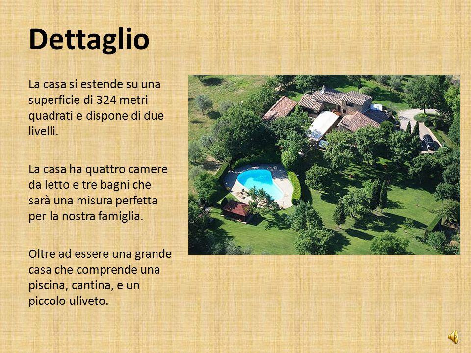 Dettaglio La casa si estende su una superficie di 324 metri quadrati e dispone di due livelli.