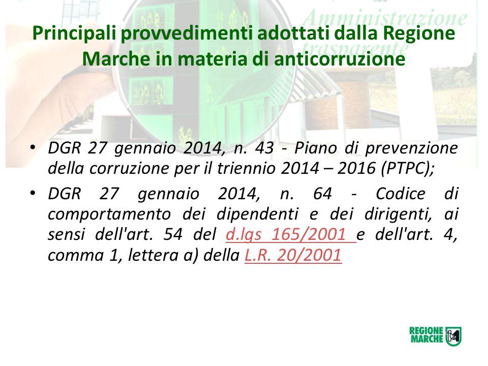 Principali provvedimenti adottati dalla Regione Marche in materia di anticorruzione