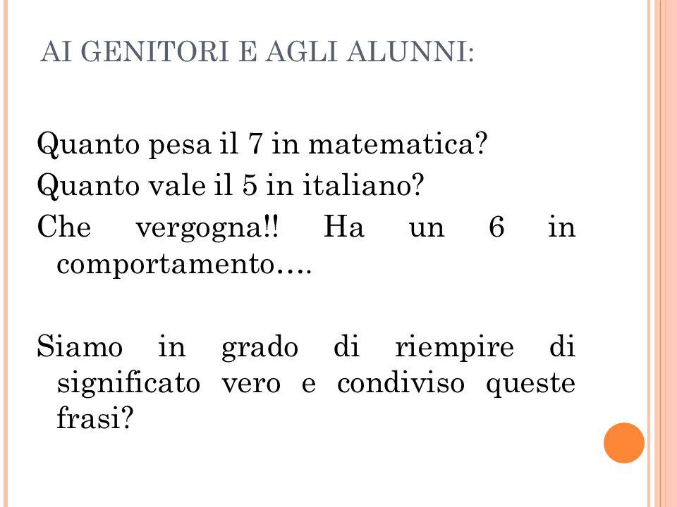 Quanto pesa il 7 in matematica Quanto vale il 5 in italiano