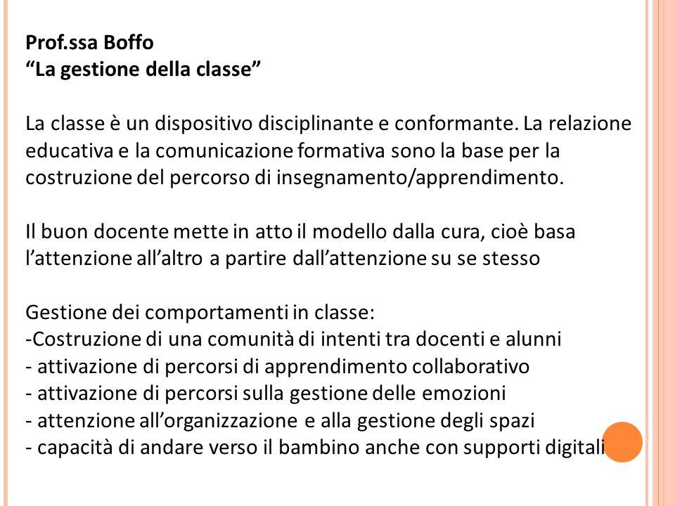 Prof.ssa Boffo La gestione della classe