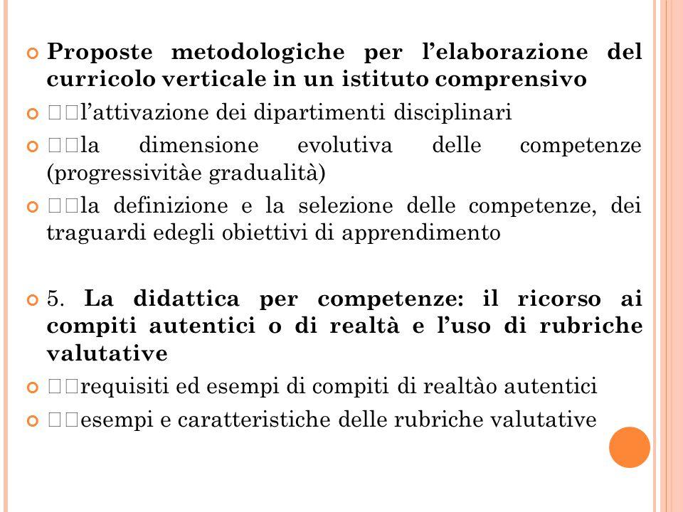 Proposte metodologiche per l'elaborazione del curricolo verticale in un istituto comprensivo