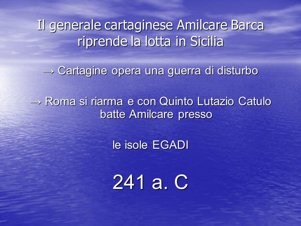 Il generale cartaginese Amilcare Barca riprende la lotta in Sicilia