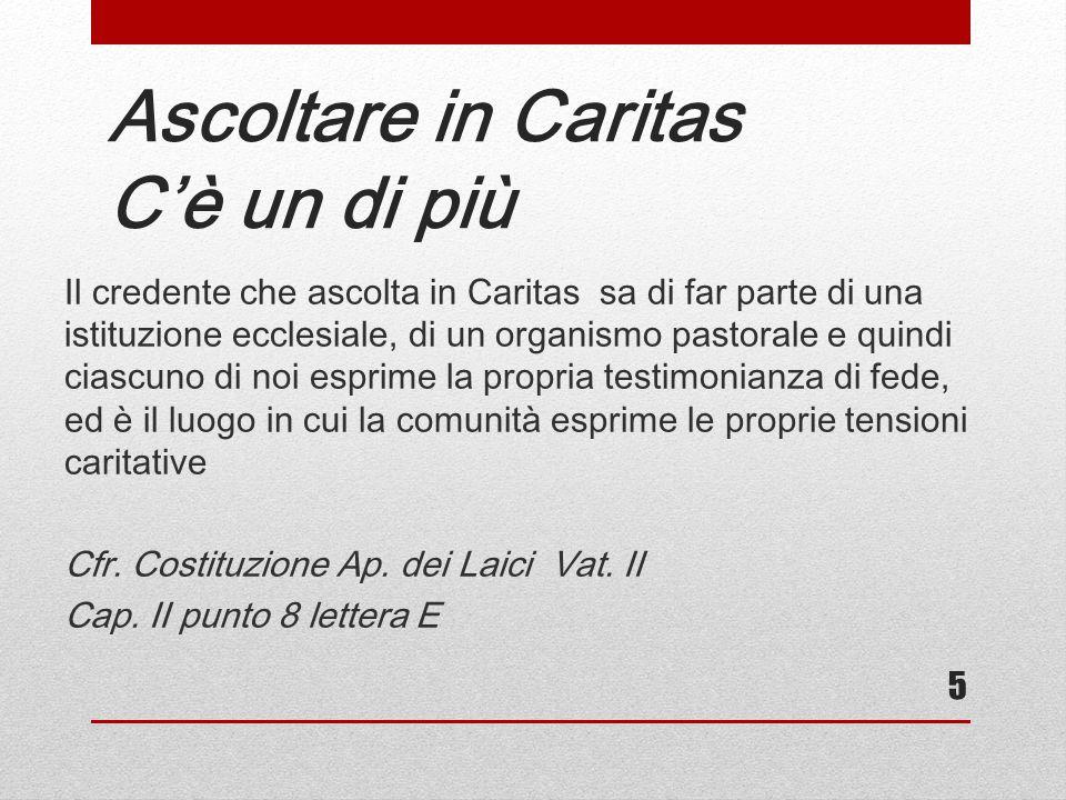 Ascoltare in Caritas C'è un di più