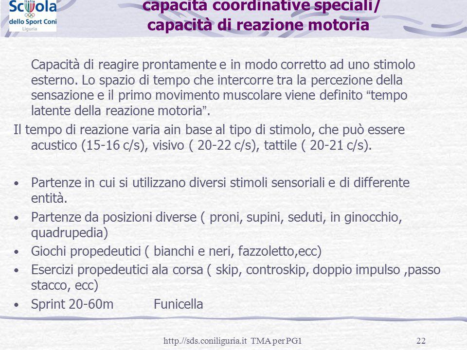 capacità coordinative speciali/ capacità di reazione motoria