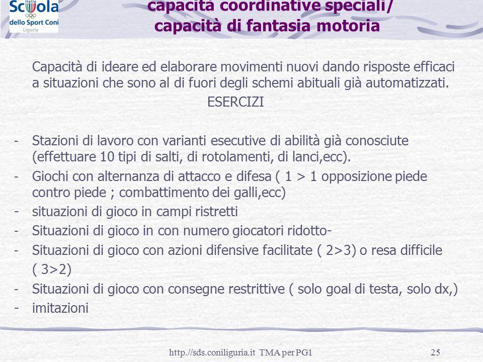 capacità coordinative speciali/ capacità di fantasia motoria
