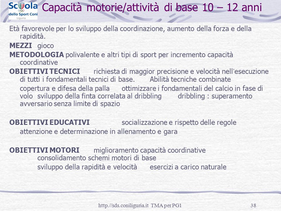 Capacità motorie/attività di base 10 – 12 anni