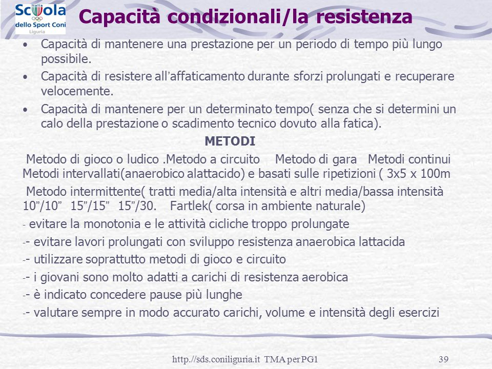 Capacità condizionali/la resistenza