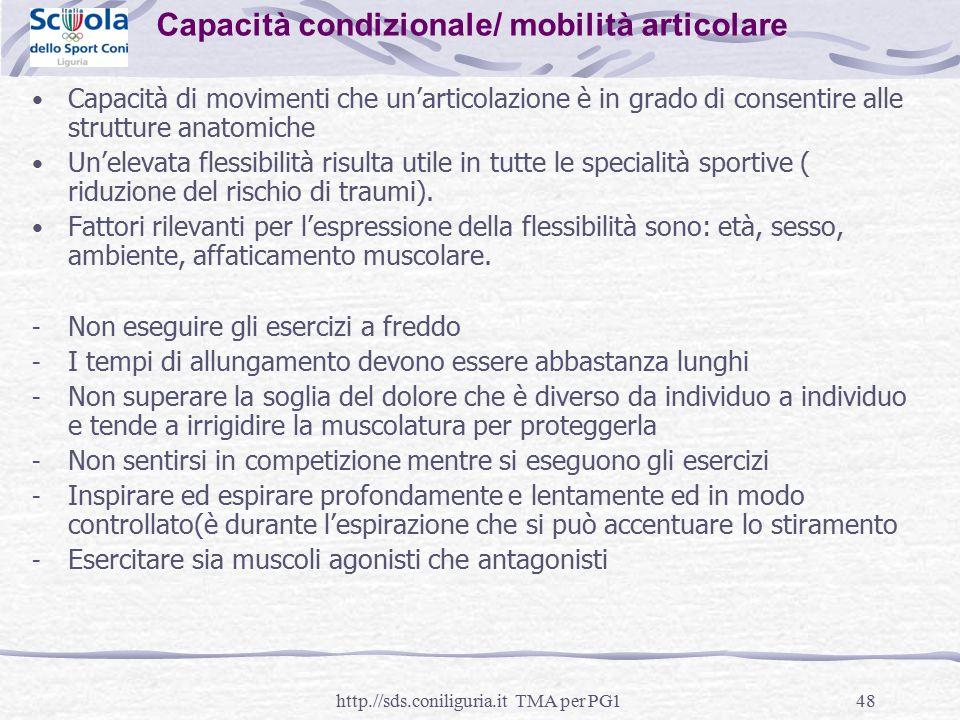 Capacità condizionale/ mobilità articolare