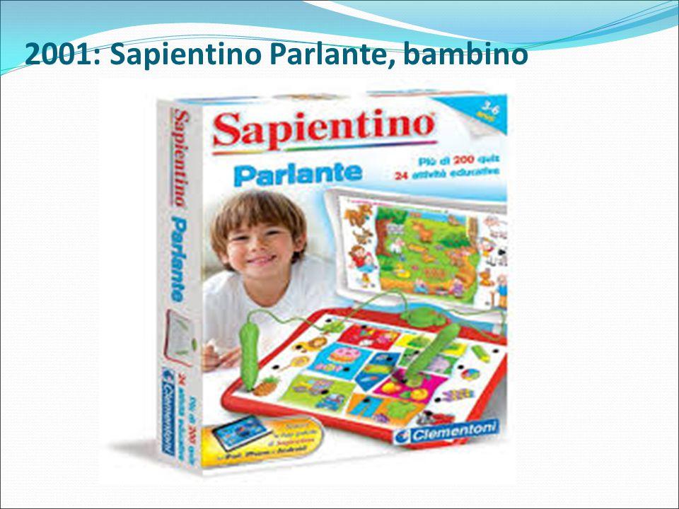 2001: Sapientino Parlante, bambino