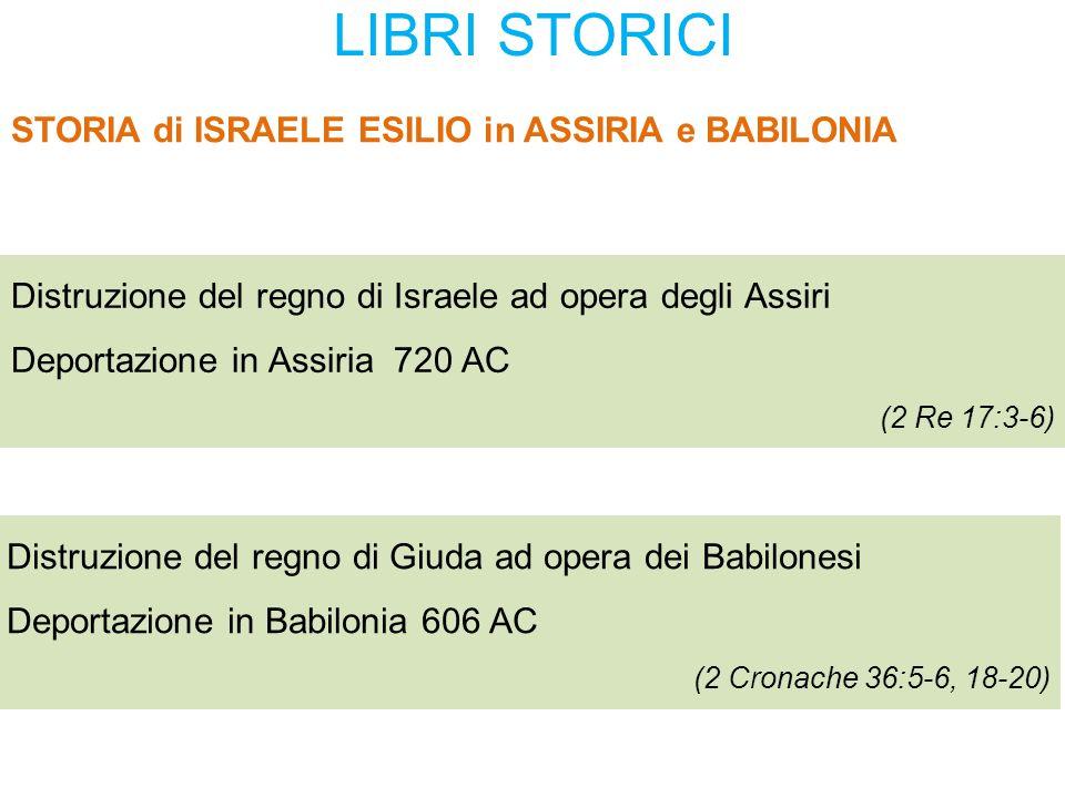 LIBRI STORICI STORIA di ISRAELE ESILIO in ASSIRIA e BABILONIA