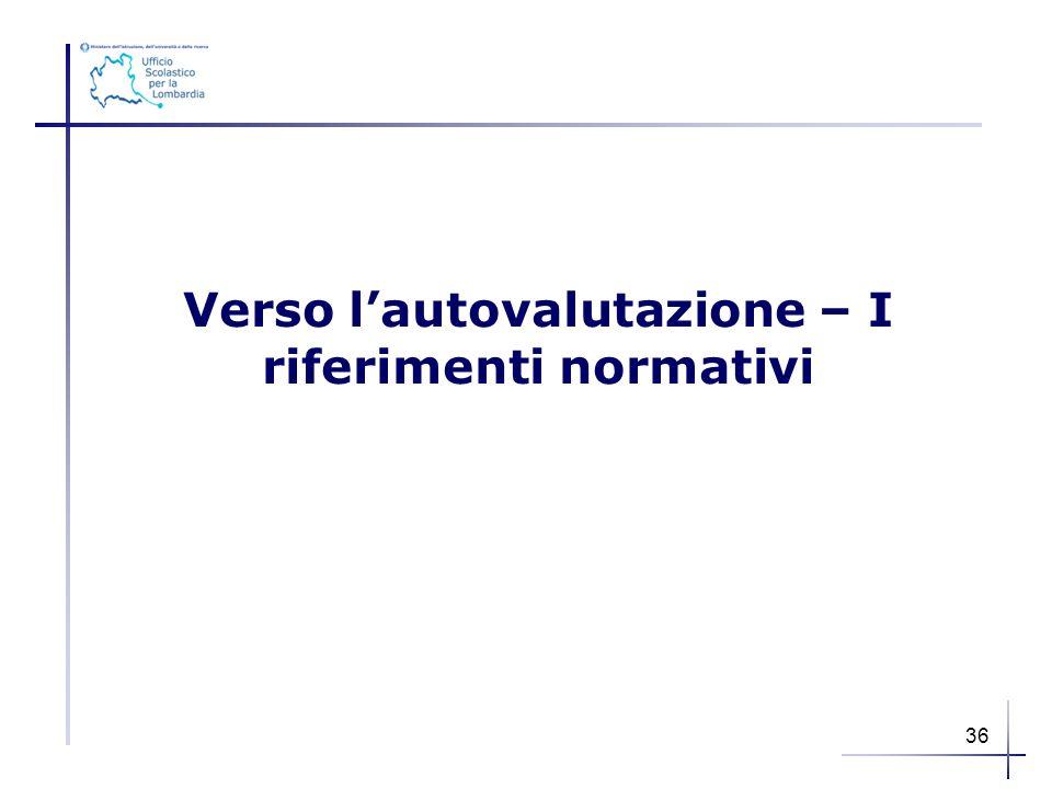 Verso l'autovalutazione – I riferimenti normativi