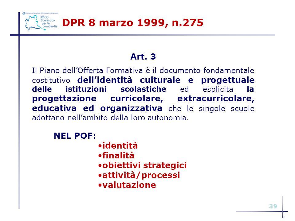 DPR 8 marzo 1999, n.275 Art. 3 NEL POF: identità finalità