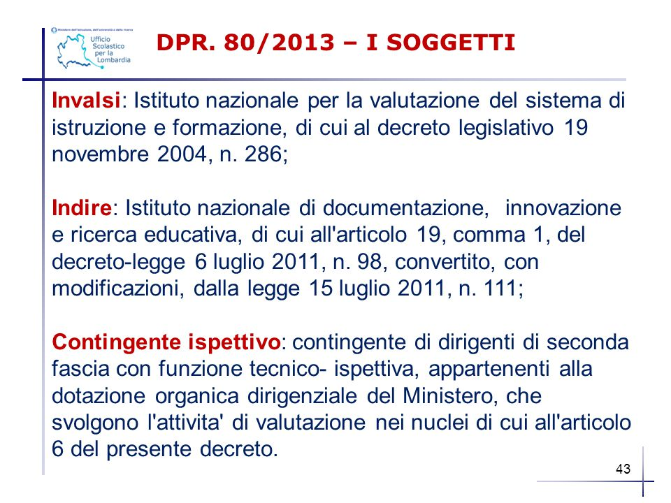 DPR. 80/2013 – I SOGGETTI
