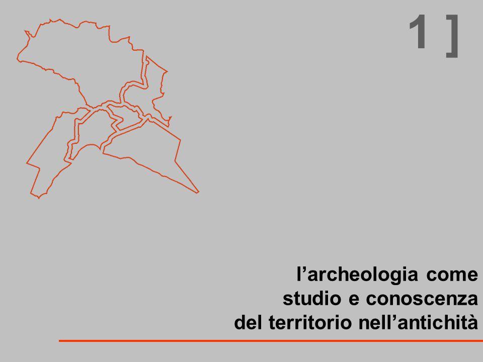 l'archeologia come studio e conoscenza del territorio nell'antichità
