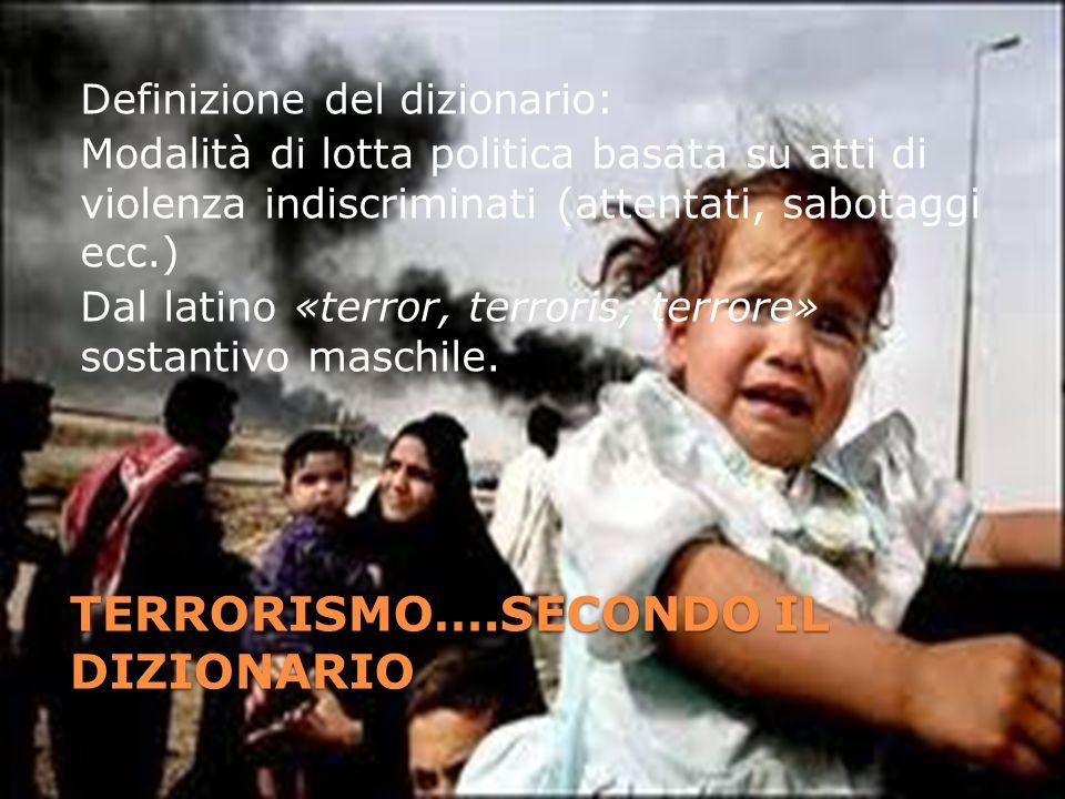 TERRORISMO….SECONDO IL DIZIONARIO