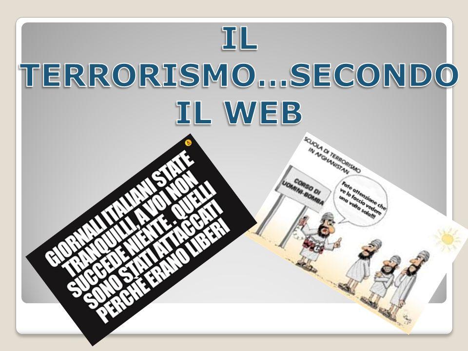 IL TERRORISMO…SECONDO IL WEB