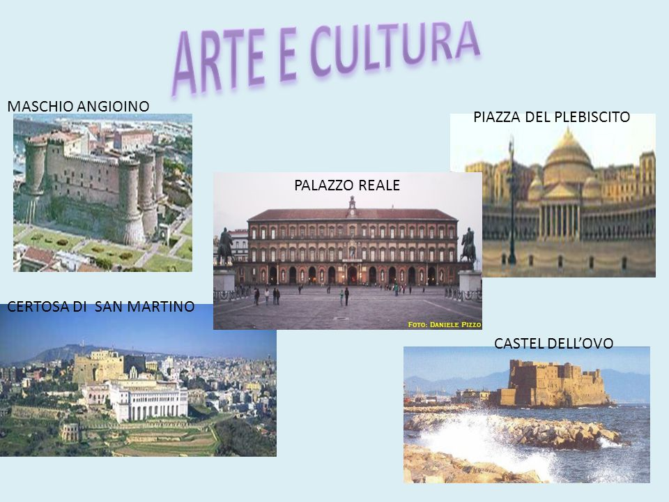 ARTE E CULTURA MASCHIO ANGIOINO PIAZZA DEL PLEBISCITO PALAZZO REALE