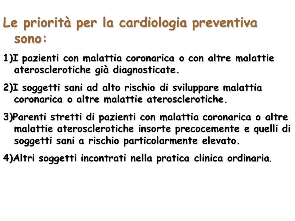 Le priorità per la cardiologia preventiva sono: