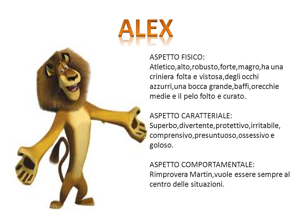 ALEX ASPETTO FISICO: