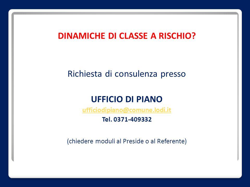 DINAMICHE DI CLASSE A RISCHIO