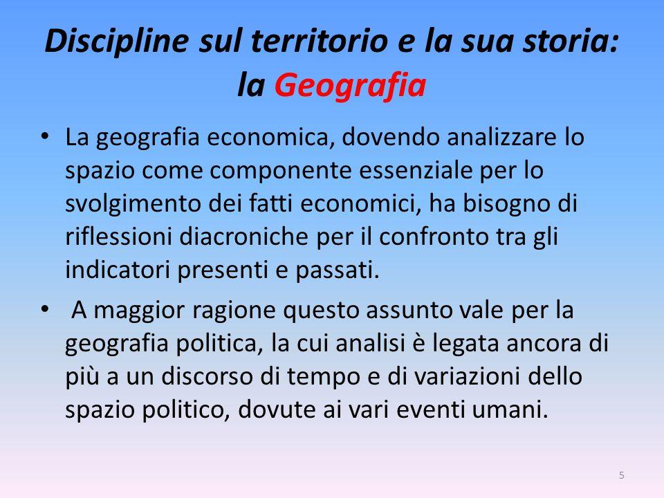 Discipline sul territorio e la sua storia: la Geografia