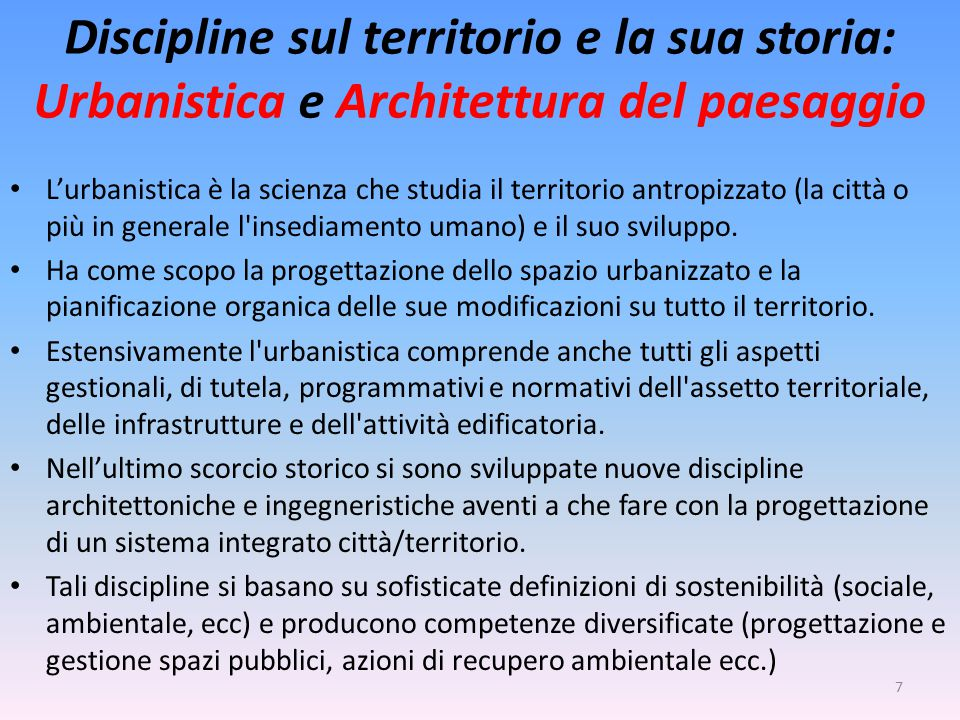 Discipline sul territorio e la sua storia: Urbanistica e Architettura del paesaggio
