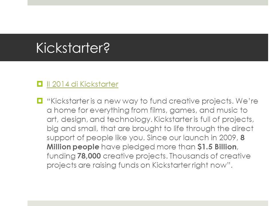 Kickstarter Il 2014 di Kickstarter