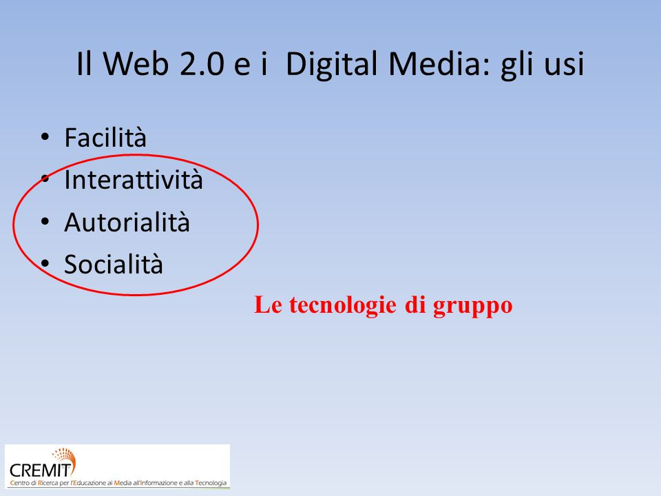 Il Web 2.0 e i Digital Media: gli usi
