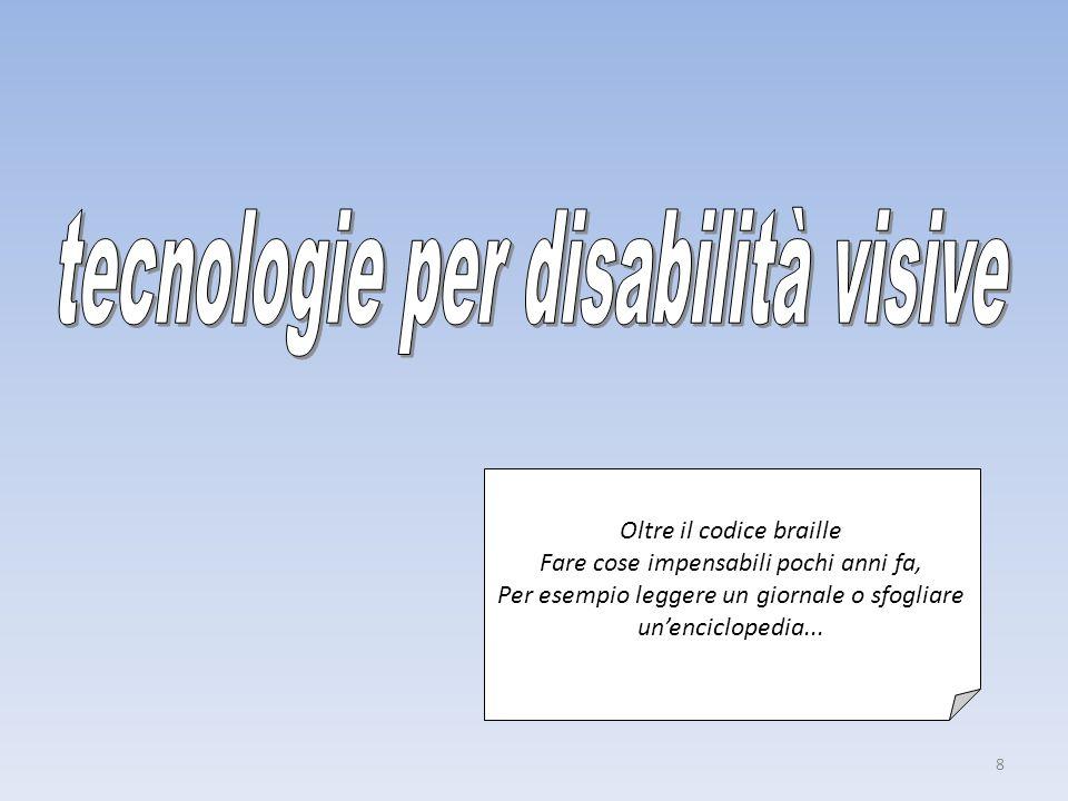 tecnologie per disabilità visive