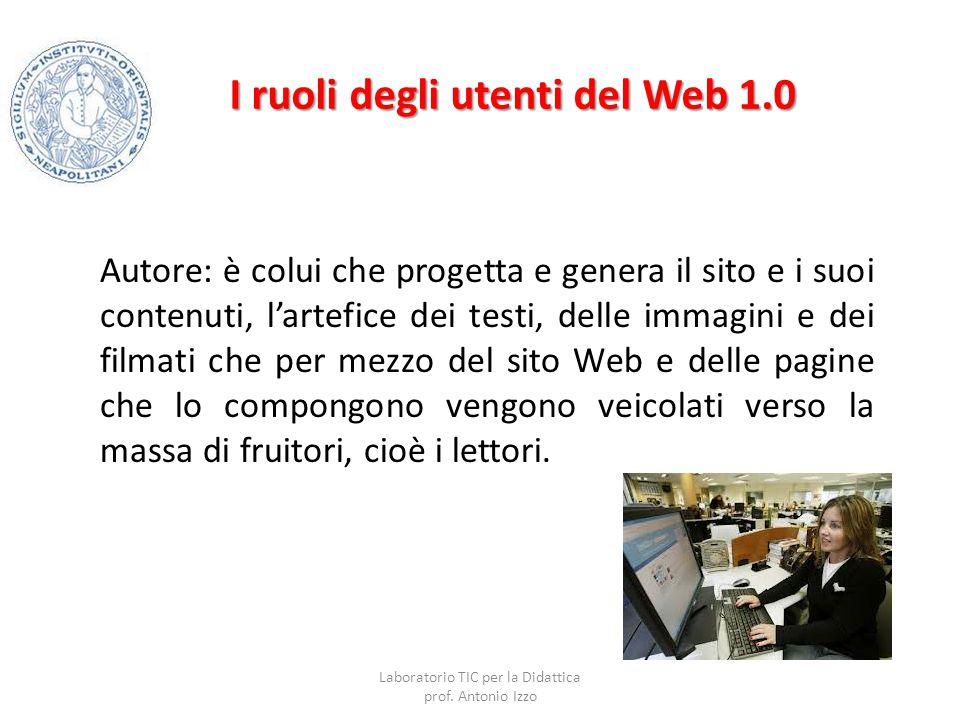 I ruoli degli utenti del Web 1.0