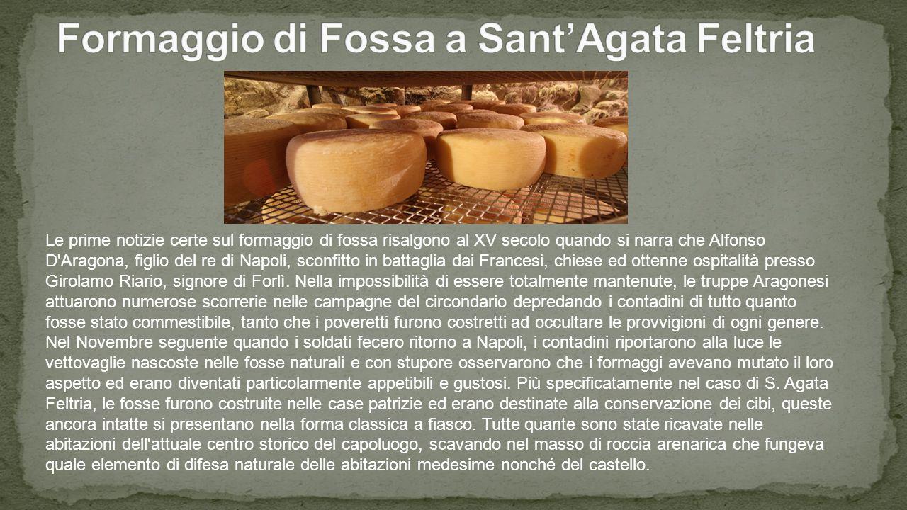 Formaggio di Fossa a Sant'Agata Feltria
