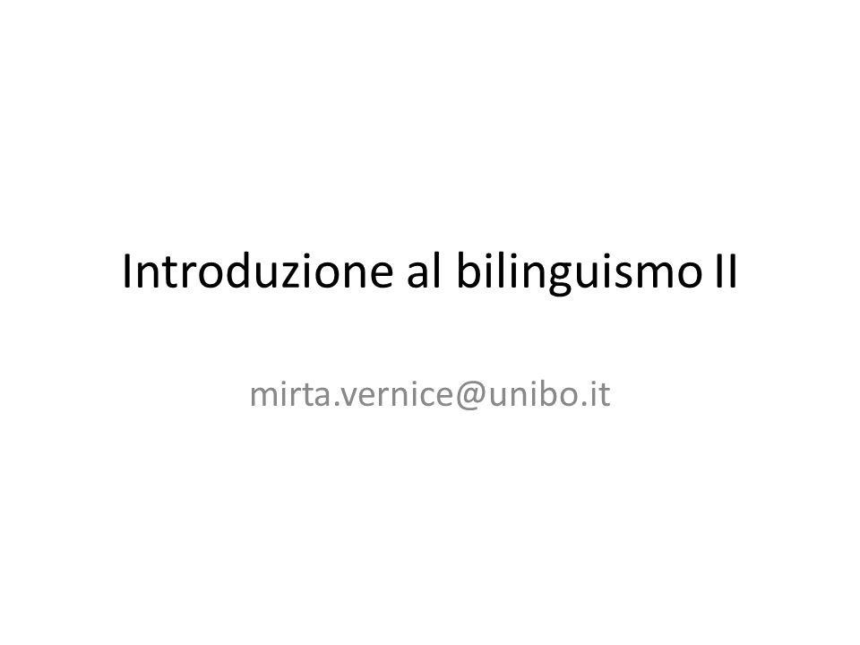 Introduzione al bilinguismo II