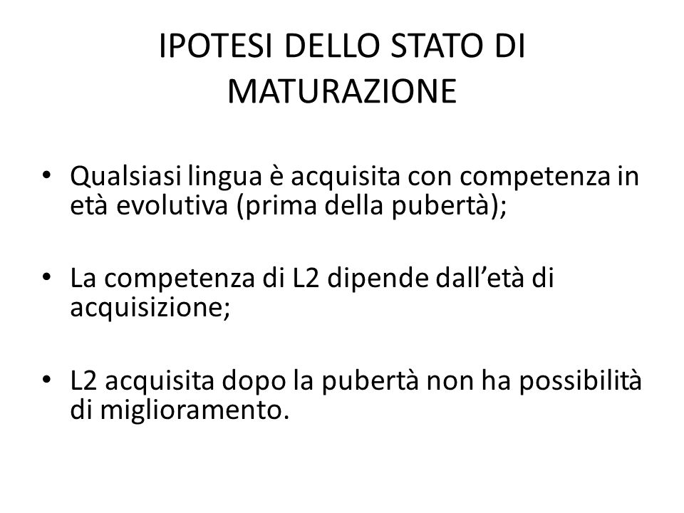IPOTESI DELLO STATO DI MATURAZIONE