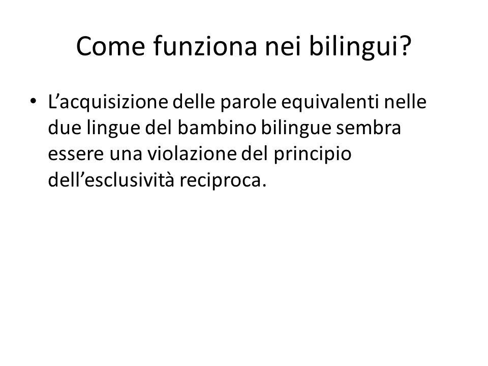 Come funziona nei bilingui