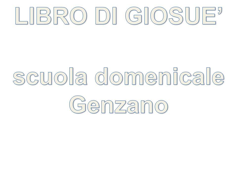 LIBRO DI GIOSUE' scuola domenicale Genzano